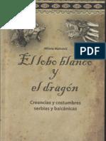 El Lobo Blanco y El Dragón