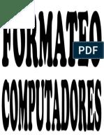 FORMATEO COMPUTADORES