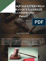 Lope Hernán Chacón - Las 9 Reliquias Literarias Más Raras Que La Gente Ha Comprado, Parte I