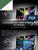 Jesús Augusto Sarcos Romero - Las Pantallas OLED, La Tecnología Que Cambió La Manera de Ver Televisión