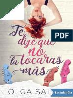 Te Dije Que No La Tocaras Mas - Olga Salar