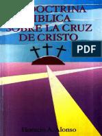 Horacio A. Alonso - La Doctrina Biblica Sobre La Cruz De Cristo.pdf