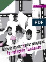 De_Tezanos_A._Oficio_de_ense_ar_saber_pedag_gico_La_relaci_n_fundante_2007.pdf