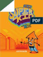 Justificación SuperKid [Recuperado]