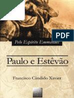 Paulo e Estevao - Emmanuel - Chico Xavier.pdf