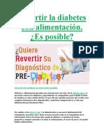Revertir La Diabetes Tipo1 Y Tipo2 Con Alimentación Saludable.