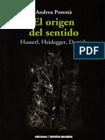 El origen del sentido husser heidegger derrida. Andrea podestá.pdf