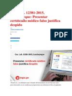 Cas-Lab-12381-2015- Lambayeque- Presentar Certificado Médico Falso Justifica Despido