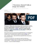 A la porte de Vincennes, Manuel Valls se joint à l'hommage aux victimes.docx
