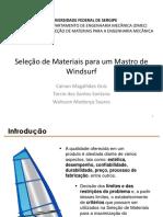 Apresentação - Mastro - Cainan, Tarcio e Walisson