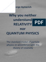 Why you neither understand relativity nor quantum physics.pdf