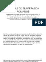 SISTEMAS DE  NUMERASION ROMANOS.pptx