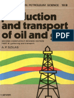 A. P. Szilas - Production and Transport of Oil and Gas, Gathering and Transportation.pdf