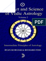 The Art and Science of Vedic Astrology Intermediate Principles of Astrology