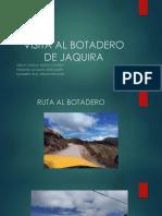 Visita Al Botadero de Jaquira