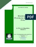 História Da Província de Santa Cruz - Pero de Magalhães Gândavo (VB 00667)