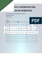 Gran Rifa a Beneficio Del Taller de Robotica