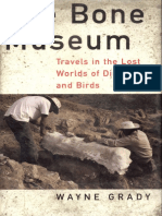 Wayne Grady-The Bone Museum-- Travels in the Lost Worlds of Dinosaurs and Birds-Basic Books (2001).pdf