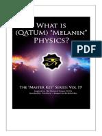 Melanin Physics by NEB HERU