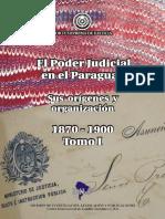 El Poder Judicial en El Paraguay 1870 1900 - Tomo i - Jorge Silvero - PortalGuarani