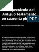 El espectaìculo del A. Testamento en 40 pinturas.pps