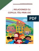 Cum Relationezi Cu Copilul Tau Prin Joc