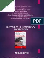 Historia de La Justicia Para Adolecentes