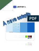 Dossier Imprensa - Grelha RTP1