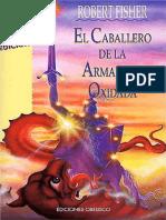 El Caballero de la Armadura Oxidada - Robert Fisher.pdf