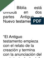 La biblia está dividida en dos partes Antiguo y Nuevo testamento.docx