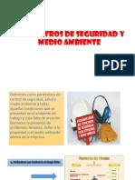 Parámetros de Seguridad y Medio Ambiente