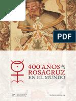381778137 Fundacio n Rosacruz 400 an Os de La Rosacruz en El Mundo