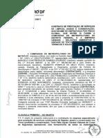 Contrato com Metrô-DF foi assinado por faxineira