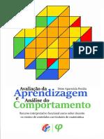 2017-Avaliacao_da_aprendizagem_e_analise_do_comportamento-recurso_interpretativo_funcional_como_saber_docente_no_ensino_de_conteudos_curriculares_de_matematica-D-A-Peralta.pdf