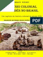 Hermann Wätjen - O Domínio Colonial Holandês No Brasil