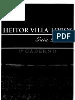 Villa-Lobos - Guia Prático - 1º Caderno