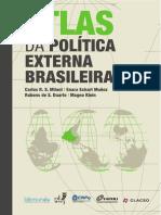 Atlas Da Política Externa Brasileira - Carlos Milani