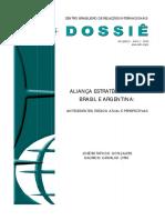 BOTAFOGO GONÇALVES, José & CARVALHO LYRIO, Maurício. Aliança Estratégica entre Brasil e Argentina