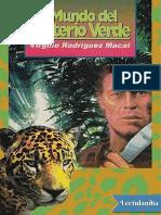 El-Mundo-Del-Misterio-Verde-Virgilio-Rodriguez-Macal.pdf