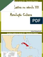 13_6_2012_17.07.47-Revolução Cubana.ppt