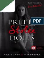 Ker Dukey · K. Webster - Pretty _Stolen Dolls – Ellopott Babácskák (Csinos Játékbabák 1.)