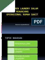 013 Manajemen Laundry Dalam Menunjang Qualitas Pel. Rs