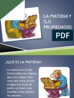 lamateriaysuspropiedades-120205105041-phpapp02.pptx