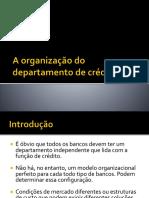 A Organização Do Departamento de Crédito