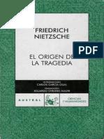 Nietszche Frederich - El Origen De La Tragedia.pdf