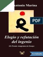 Elogio y refutacion del ingenio - Jose Antonio Marina Torres.pdf