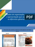 Modos de organização, seqüência e apresentação que caracterizam os diferentes gêneros de texto.ppt