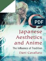 Dani Cavallaro - Japanese Aesthetics and Anime [2013][a]
