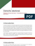 Tiempos en radio y televisión en materia electoral.