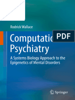 Computational Psychiatry a Systems Biology Approach to the Epigenetics of Mental Disorders